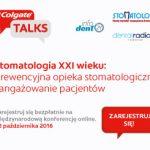 "#ColgateTalks pod patronatem ""Stomatologii"""