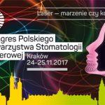 2. Kongres Polskiego Towarzystwa Stomatologii Laserowej jesienią w Krakowie