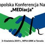 "Ogólnopolska Konferencja Naukowa pt. ""MEDiacja""."