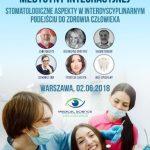 I Międzynarodowa Konferencja Medycyny Integracyjnej  Stomatologiczne aspekty w interdyscyplinarnym podejściu do zdrowia człowieka